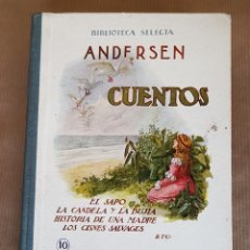 Libros antiguos: CUENTOS. EL SAPO, LA CANDELA Y LA BUJIA, HISTORIA DE UNA MADRE, LOS CISNES SALVAJES…. Lote 160143630
