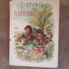 Libros antiguos: LIBRO INFANTIL DE 1893 - HISTORIA NATURAL PARA LOS NIÑOS. CON 254 GRABADOS. S. CALLEJA. MADRID. Lote 160152618