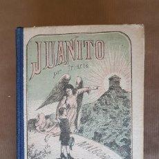 Libros antiguos: JOYA DEL COLECCIONISMO DE EDUCACIÓN Y DE LIBRO ANTIGUO: JUANITO, DE PARRAVICINI.. Lote 161027974