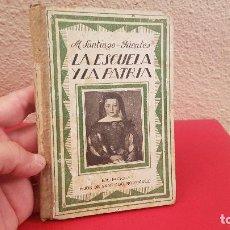 Libros antiguos: ANTIGUO LIBRO DE TEXTO O ESCUELA LA ESCUELA Y LA PATRIA LECTURAS MANUSCRITAS SANTIAGO RODRIGUEZ. Lote 161459858