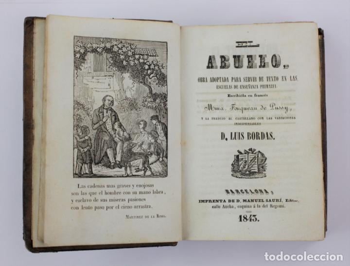 EL ABUELO, TEXTO EN LAS ESCUELAS DE ENSEÑANZA PRIMARIA, LUIS BORDAS, 1843, BARCELONA. 15X10,5CM (Libros Antiguos, Raros y Curiosos - Libros de Texto y Escuela)