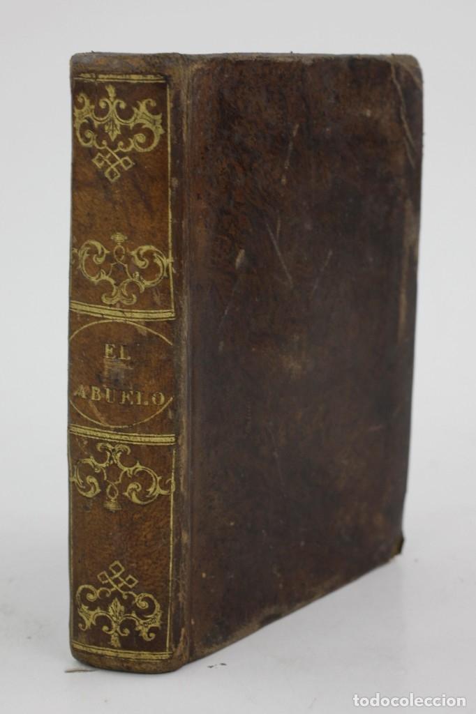 Libros antiguos: El abuelo, texto en las escuelas de enseñanza primaria, Luis Bordas, 1843, Barcelona. 15x10,5cm - Foto 3 - 161647530