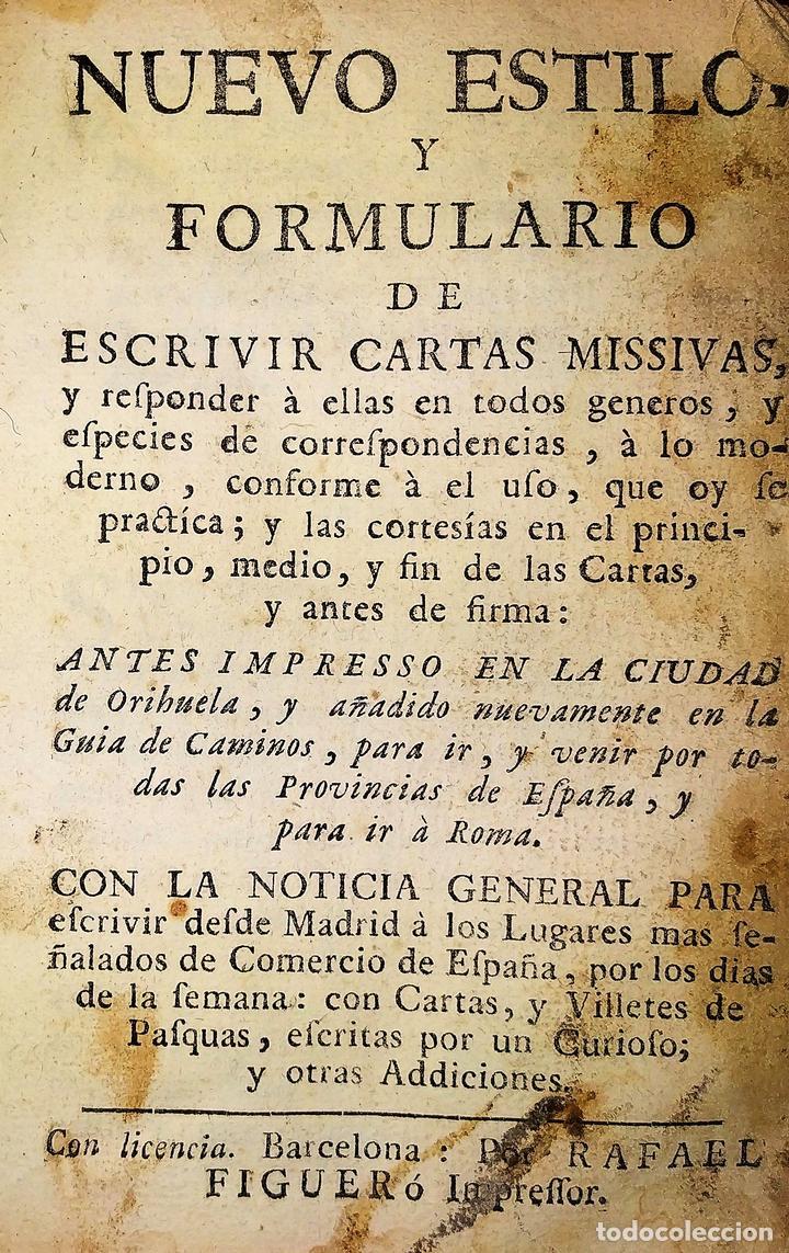 NUEVO ESTILO Y FORMULARIO DE ESCRIVIR CARTAS. IMP. RAFAEL FIGUERÓ. BARCELONA. 1756(?) (Libros Antiguos, Raros y Curiosos - Libros de Texto y Escuela)