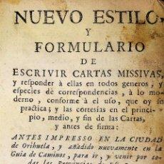 Libros antiguos: NUEVO ESTILO Y FORMULARIO DE ESCRIVIR CARTAS. IMP. RAFAEL FIGUERÓ. BARCELONA. 1756(?). Lote 161650814