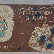 Libros antiguos: ANTIGUO LIBRO DE TEXTO RELIGIÓN ESPERANDO A JESÚS - PURIFICACIÓN HERNÁNDEZ AÑO 1946. Lote 161876722