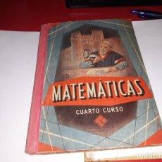 Libros antiguos: MARTEMÁTICAS CUARTO CURSO EDITORIAL LUIS VIVES 1957***. Lote 161910630