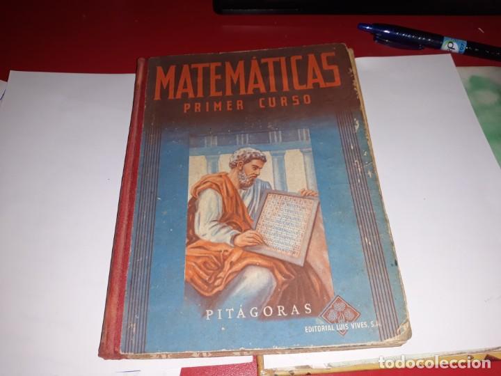 MARTEMÁTICAS PRIMER CURSO EDITORIAL LUIS VIVES 1954*** (Libros Antiguos, Raros y Curiosos - Libros de Texto y Escuela)