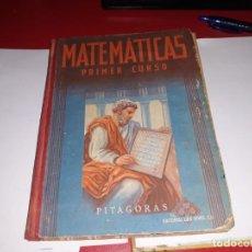 Libros antiguos: MARTEMÁTICAS PRIMER CURSO EDITORIAL LUIS VIVES 1954***. Lote 161911194