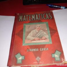 Libros antiguos: MARTEMÁTICAS SEGUNDO CURSO EDITORIAL LUIS VIVES 1955***. Lote 161911546