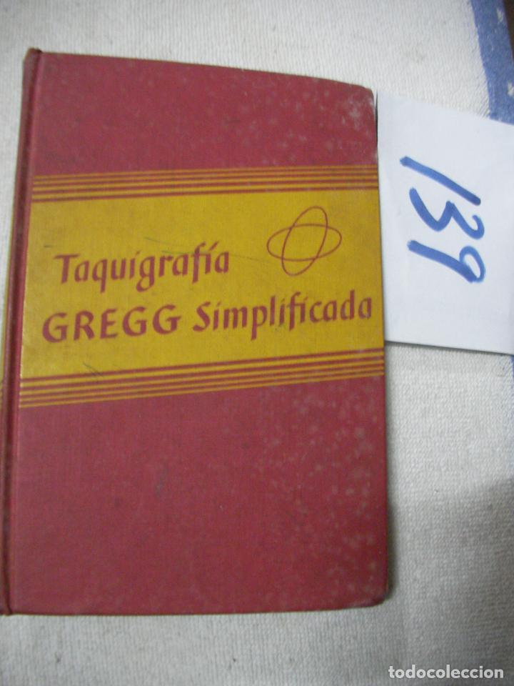 TAQUIGRAFIA GREGG SIMPLIFICADA (Libros Antiguos, Raros y Curiosos - Libros de Texto y Escuela)