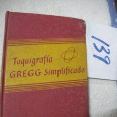 Libros antiguos: TAQUIGRAFIA GREGG SIMPLIFICADA. Lote 162312838