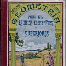 Livres anciens: FELIU : GEOMETRÍA PARA ESCUELAS ELEMENTALES Y SUPERIORES (ROSALS, 1930). Lote 162750941