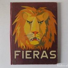 Libros antiguos: LIBRERIA GHOTICA. MAS SALA. FIERAS. LOS ANIMALES Y SUS COSTUMBRES. 1957. DALMAU CARLES. ILUSTRADO.. Lote 162951410