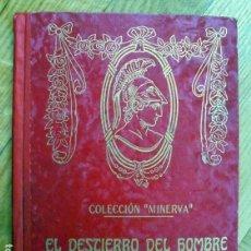 Libros antiguos: EL DESTIERRO DEL HOMBRE.RAMÓN POMÉS (PERELLÓ Y VERGÉS, C. 1920). Lote 163366322