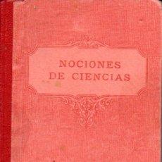 Libros antiguos: NOCIONES DE CIENCIAS FÍSICAS Y NATURALES F.T.D. 1932. Lote 163450450