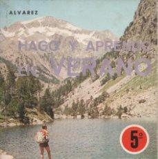 Libros antiguos: HAGO Y APRENDO EN VERANO. 5º EDITORIAL MIÑÓN. Lote 164192818