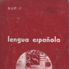 Libros antiguos: LENGUA ESPAÑOLA. 1º B.U.P. EDITORIAL BELLO 1975. Lote 164710378