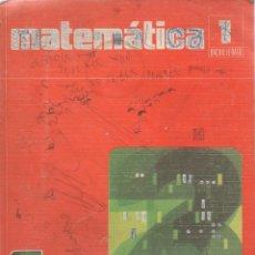 Libros antiguos: MATEMATICAS. 1º B.U.P. EDUCACIÓN SANTILLANA. 1975. Lote 164713162