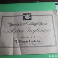 Libros antiguos: EJERCICIOS CALIGRAFICOS NUMERO 1 LETRA INGLESA M.MIRMAN CONTASTIN. Lote 165010238