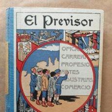 Libros antiguos: ALVAREZ CARRETERO, ANTONIO. *EL PREVISOR*. LECTURAS UTILÍSIMAS SOBRE ARTES, OFICIOS, CARRERAS, ETC.. Lote 165361358