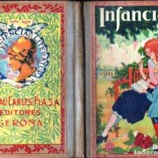Libros antiguos: DALMAU CARLES : INFANCIA (C. 1930). Lote 165419398