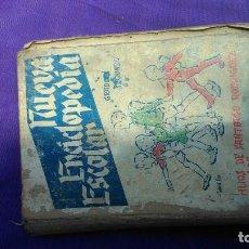 Libros antiguos: ENCICLOPEDIA ESCOLAR PUBLICADA EN BURGOS EN 1939; UNOS DE LOS PRIMEROS LIBROS DE TEXTO DEL FRANQUISM. Lote 166389726
