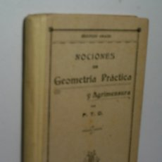 Libros antiguos: NOCIONES DE GEOMETRÍA PRÁCTICA Y AGRIMENSURA. 2º GRADO. 1914. Lote 166536774