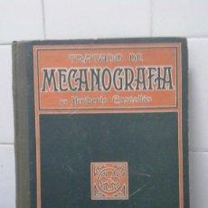 Libros antiguos: TRATADO DE MECANOGRAFÍA POR HERIBERTO CASTELLÓN, 2ª EDICIÓN COLECCIÓN MAGISTER AÑO 1927. Lote 166796842