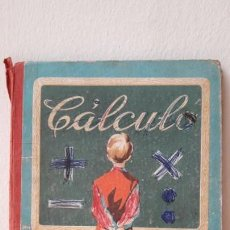 Libros antiguos: CALCULO - (SUMA, RESTA, MULTIPLICACIÓN Y DIVISION), ED. LUIS VIVES. Lote 166852070