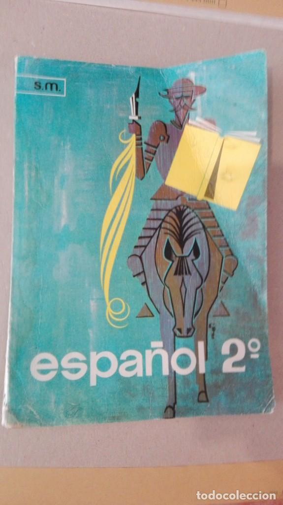 ESPAÑOL 2 BACHILLERATO - EDICIONES SM - AÑO 1969 (Libros Antiguos, Raros y Curiosos - Libros de Texto y Escuela)