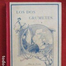 Libros antiguos: LOS DOS GRUMETES - J. SPILLMAN (1908). Lote 167610764