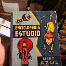 Libros antiguos: ENCICLOPEDIA ESTUDIO. LIBRO AZUL 1958. 780 PÁGINAS. 21X15,5 CM. TELA Y CARTONÉ . Lote 168184424