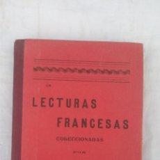 Libros antiguos: 1926 - LECTURAS FRANCESAS SELECCIONADAS POR RAMON ALVAREZ. Lote 168402688