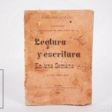 Libros antiguos: ANTIGUO LIBRITO LECTURA Y ESCRITURA EN UNA SEMANA, FERNANDO LOZANO - EVARISTO SÁNCHEZ, 1893. Lote 168668744