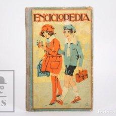Libros antiguos: ANTIGUO LIBRO ENCICLOPEDIA CÍCLICO-PEDAGÓGICA, JOSÉ DALMÁU CARLES - DALMÁU CARLES, 1925. Lote 168669316