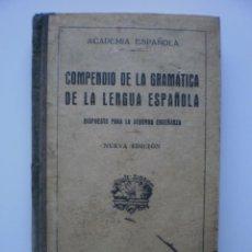 Libros antiguos: COMPENDIO DE LA GRAMATICA DE LA LENGUA ESPAÑOLA.1931. Lote 168806528