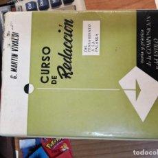 Libros antiguos: CURSO DE REDACCIÓN. GONZALO MARTÍN VIVALDI. PARANINFO. 4ª EDICIÓN CORREGIDA Y AUMENTADAMADRID, 1967.. Lote 168905512