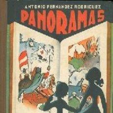 Libros antiguos: PANORAMAS. TERCER LIBRO DE LECTURA.(FERNÁNDEZ RODRÍGUEZ, ANTONIO.). Lote 168975224