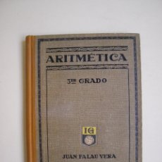 Libros antiguos: ARITMÉTICA TERCER 3ER GRADO - JUAN PALAU VERA - SEIX & BARRAL - BARCELONA 1930 - CUARTA EDICIÓN. Lote 169459124