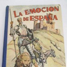 Libros antiguos: LA EMOCION DE ESPAÑA - M. SIUROT - 1958 - 327 PAGNAS. Lote 169783176
