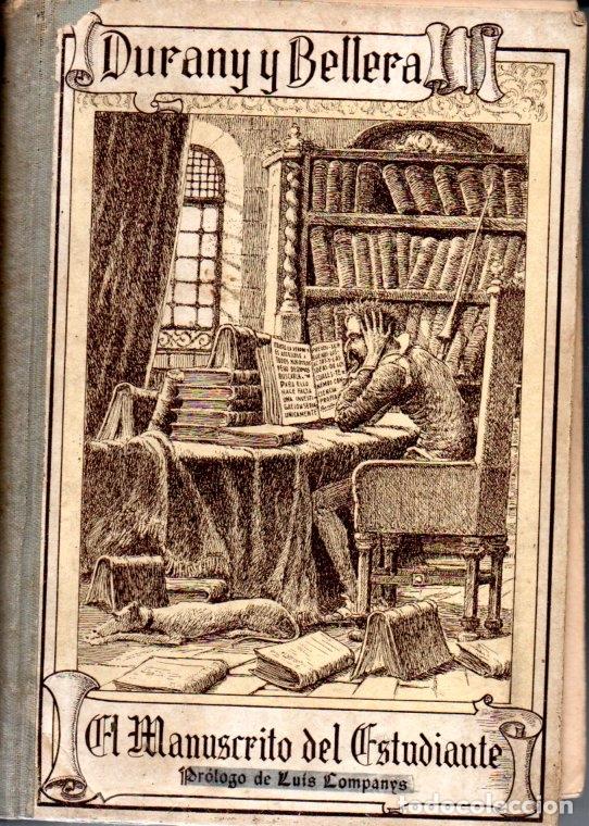 DURANY Y BELLERA . EL MANUSCRITO DEL ESTUDIANTE - MANUAL DEL PENDOLISTA (CERVANTINA, 1936) (Libros Antiguos, Raros y Curiosos - Libros de Texto y Escuela)