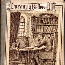Libros antiguos: DURANY Y BELLERA . EL MANUSCRITO DEL ESTUDIANTE - MANUAL DEL PENDOLISTA (CERVANTINA, 1936). Lote 170114656