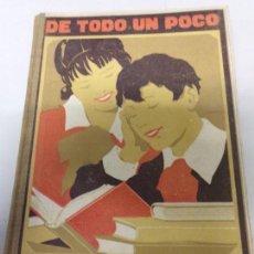 Libros antiguos: DE TODO UN POCO FERNANDO JOSE DE LARRA PREMIO NACIONAL DE LITERATURA. Lote 170119504