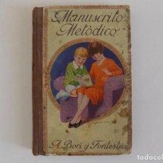 Libros antiguos: LIBRERIA GHOTICA. BORI Y FONTESTA. MANUSCRITO METÓDICO. 1910. CALIGRAFIA.. Lote 170370540