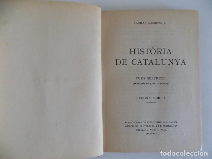 Libros antiguos: LIBRERIA GHOTICA. FERRAN SOLDEVILA. HISTÒRIA DE CATALUNYA. CURS SUPERIOR. 1932.MUY ILUSTRADO. - Foto 2 - 170370776