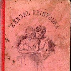 Libros antiguos: PILAR PASCUAL DE SANJUAN : CLAVE EPISTOLAR PARA SEÑORITAS (BASTINOS, 1890). Lote 170528892
