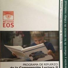 Libros antiguos: PROGRAMA DE REFUERZO DE LA COMPRENSION LECTORA II EOS. Lote 171193910