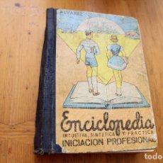 Libros antiguos: ENCICLOPEDIA INTUITIVA, SINTÉTICA Y PRACTICA INICIACIÓN PROFESIONAL . Lote 171367412