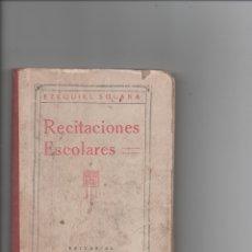 Libros antiguos: RECITACIONES ESCOLARES.EZEQUIEL SOLANA.. Lote 171421057