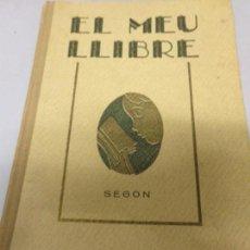 Libros antiguos: EL MEU LLIBRE. SEGON LLIBRE DE LECTURA. C. SCHMIT. TRAD.: JOSEP FORN. IL.L.:CERVELLÓ. 1931 BARCELONA. Lote 171703723
